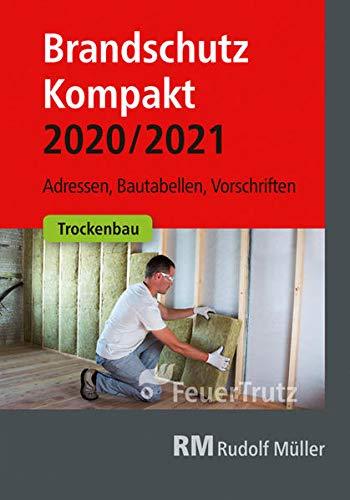Brandschutz Kompakt 2020/2021: Adressen...