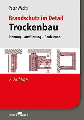 Brandschutz im Detail – Trockenbau:...