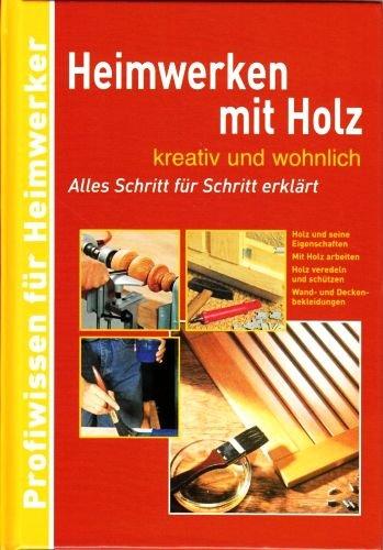 Heimwerken mit Holz .... kreativ und...